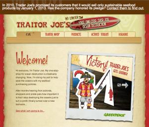 "Screenshot of the Greenpeace ""Traitor Joe's"" Website Today (www.traitorjoe.com) Giving Some Uncharacteristic Love to One-Time Nemesis Trader Joe's"